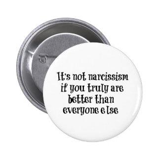 Citações engraçadas do narcisismo botons