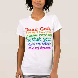 Citações inspiradas Caro deus se eu perco a T-shirt