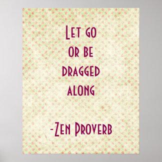 Citações inspiradas do provérbio do zen poster