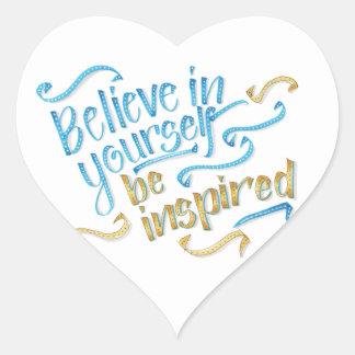 Citações inspiradores - acredite em o senhor mesmo adesivo coração