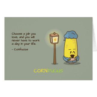 Citações inspiradores bonitos & de Punny Confucius Cartão Comemorativo