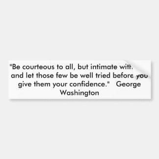 """Cite por George Washington, """"seja cortês a tudo, Adesivo Para Carro"""