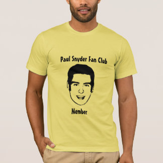 Clube de fãs de Paul Snyder Camiseta