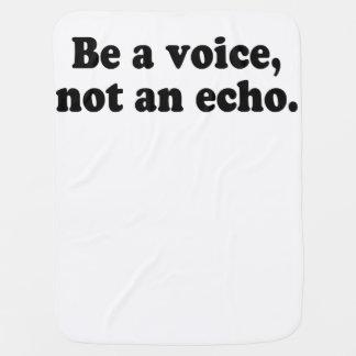 Cobertor Para Bebe Seja uma voz, não um eco