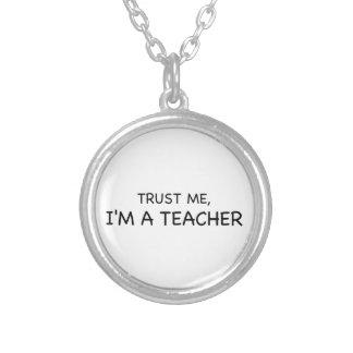 Colar Banhado A Prata Confie-me, mim são um professor