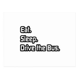 Coma. Sono. Conduza o ônibus Cartões Postais