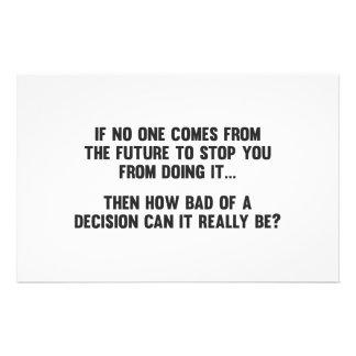 Como mau de uma decisão pode realmente ser? papelaria