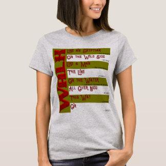 Como você andará hoje? T-shirt das senhoras