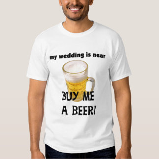 Compre-me um despedida de solteiro da cerveja t-shirts
