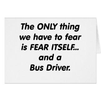 Condutor de autocarro do medo cartão comemorativo