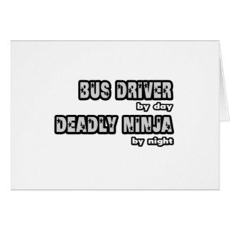Condutor de autocarro em o dia… inoperante Ninja e Cartão
