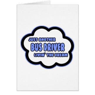 Condutor de autocarro. Livin o sonho Cartao