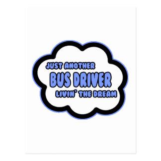 Condutor de autocarro. Livin o sonho Cartões Postais