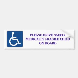 Conduza com segurança a criança medicamente frágil adesivo para carro