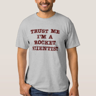 Confiança do cientista de Rocket T-shirt