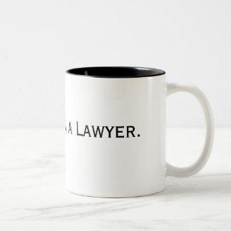 Confie-me. Eu sou um advogado Caneca De Café Em Dois Tons