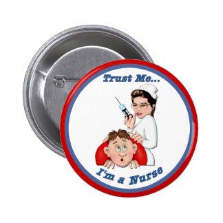 Confie-me - eu sou uma enfermeira botons