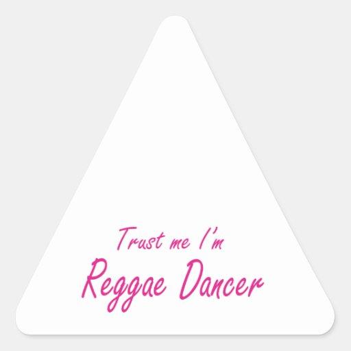 Confie-me, mim são dançarino da reggae adesivos em forma de triângulo