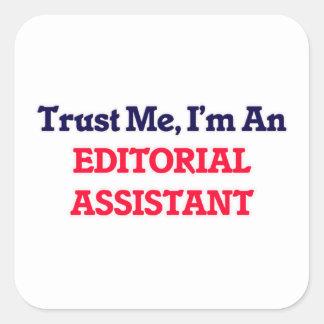 Confie-me, mim são um assistente editorial adesivo quadrado
