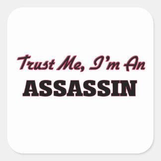 Confie que eu mim é um assassino adesivo em forma quadrada