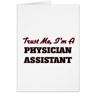 Confie que eu mim é um assistente do médico cartão