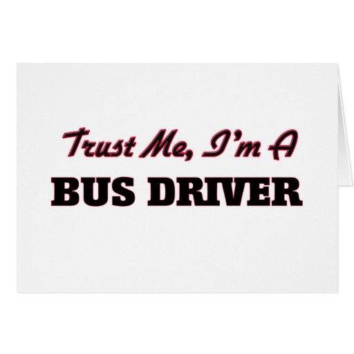 Confie que eu mim é um condutor de autocarro cartao