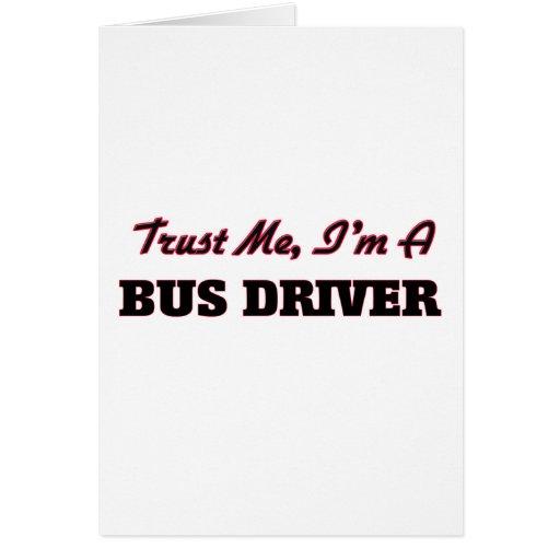 Confie que eu mim é um condutor de autocarro cartão