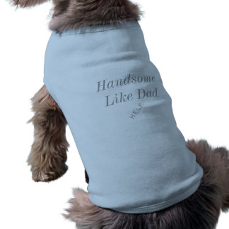 """""""Considerável como T do cachorrinho do pai"""" Camiseta"""