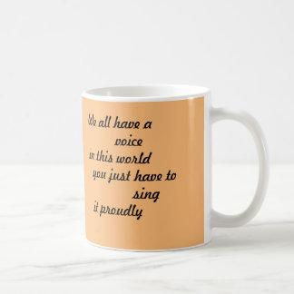 Copo de café inspirado [nós todos temos uma voz] caneca de café