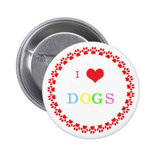 Coração do cão do impressão da pata eu amo cães do bóton redondo 5.08cm