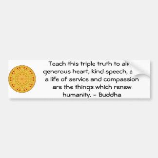 COTAÇÃO de Buddha - ensine esta verdade tripla…. Adesivo Para Carro