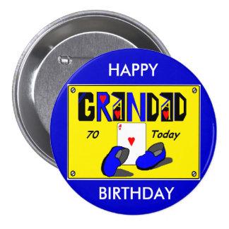 Crachá do aniversário do 70 do GRANDAD Bóton Redondo 7.62cm