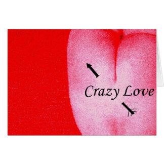 Crazy Love Cartão Comemorativo