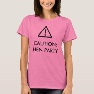 """""""Cuidado: T-shirt design do partido de galinha do"""""""