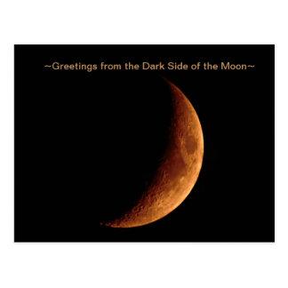 Cumprimentos do lado escuro do cartão da lua cartão postal