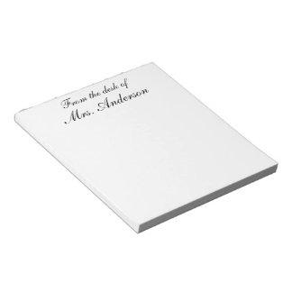 """""""Da mesa de… """"personalizou o bloco de notas"""
