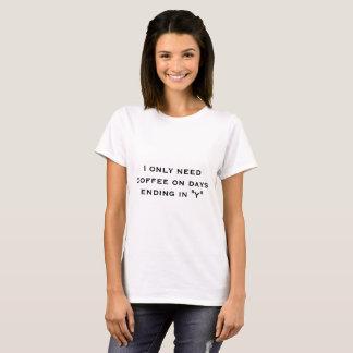 """Da """"t-shirt do café necessidade"""" camiseta"""