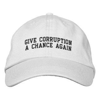 Dê a corrupção uma possibilidade outra vez boné bordado
