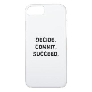 Decida. Cometa. Suceda. Citações inspiradores Capa iPhone 7
