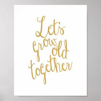 Deixe-nos crescer idosos amam junto o impressão