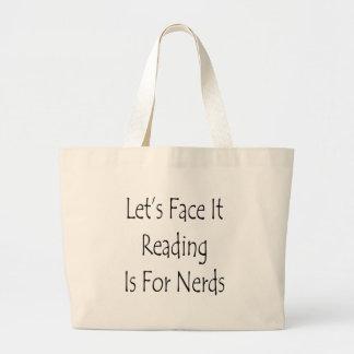 Deixe-nos enfrentá-lo que a leitura é para nerd bolsa para compra