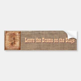 Deixe o drama no palco - autocolante no vidro tras adesivo