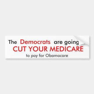 , Democratas, estão indo a, CORTARAM SEU MEDICARE… Adesivo Para Carro