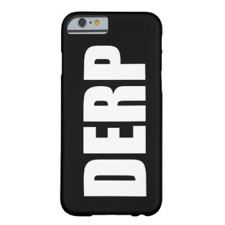 DERP CAPA BARELY THERE PARA iPhone 6