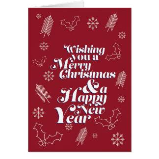 Desejando lhe o Feliz Natal & um feliz ano novo Cartão Comemorativo