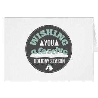 Deseje-lhe uma estação festiva cartão comemorativo