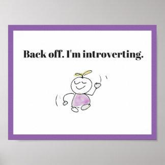 Desembarace do eu Introverting o poster engraçado