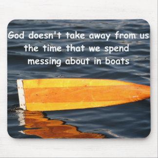 Deus que não toma o tempo dos barqueiros, mousemat mouse pad