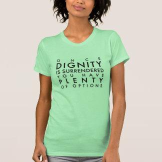 Dignidade da rendição para mais T das opções Camiseta