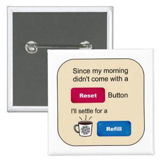 Dizer engraçado do botão de restauração do bóton quadrado 5.08cm